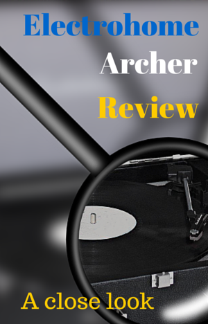 Electrohome Archer Review